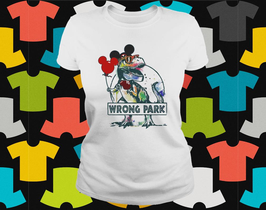 Dinosaur T-rex and Mickey Mouse wrong Park ladies shirt