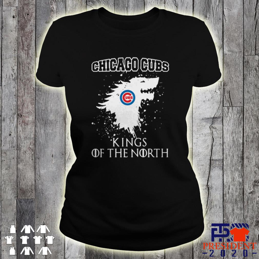 Dragon Chicago Cubs King Of The North Game Of Throne Got ladies tee