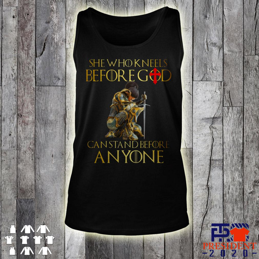 She Who Kneels Before God Can Stand Before Anyone tank top