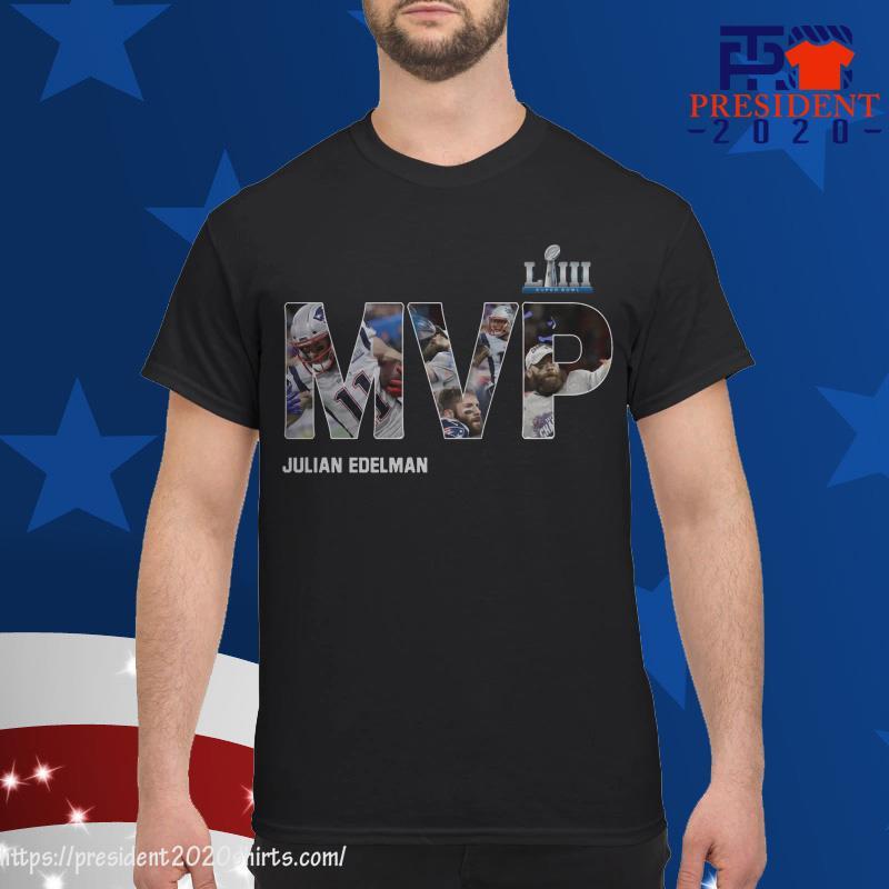 size 40 5ad73 c3d2c MVP Julian Edelman Shirt, hoodie, tank top and sweater