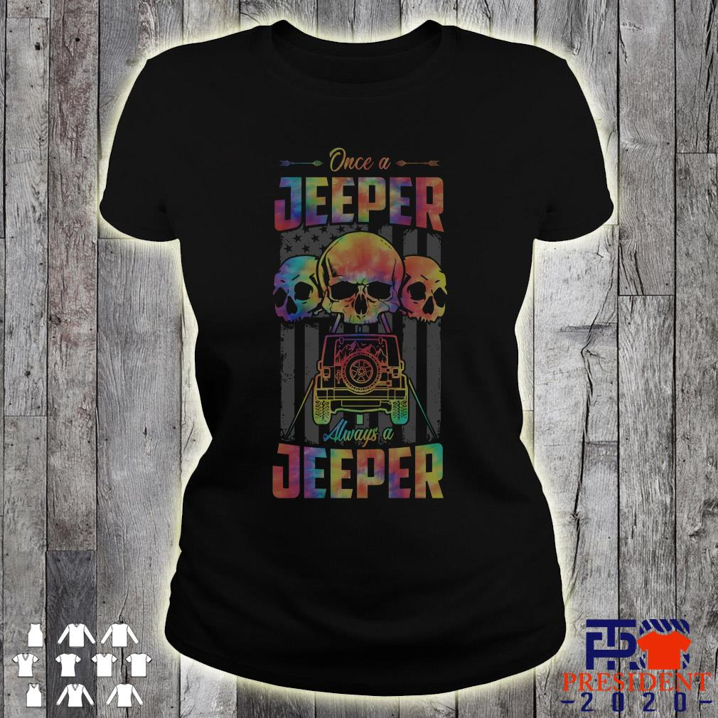 Skull Once A Jeeper Always A Jeeper American Flag ladies tee