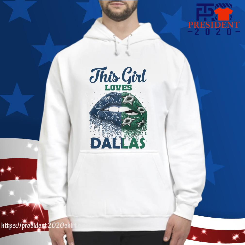 hot sale online bd2c7 75114 Lip This Girl Loves Dallas Cowboys Shirt, hoodie, tank top ...