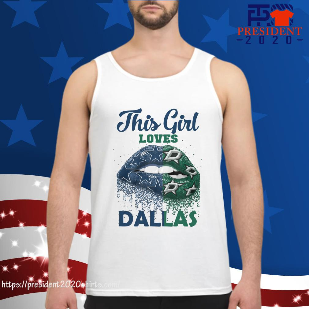 hot sale online 937ee 04a63 Lip This Girl Loves Dallas Cowboys Shirt, hoodie, tank top ...