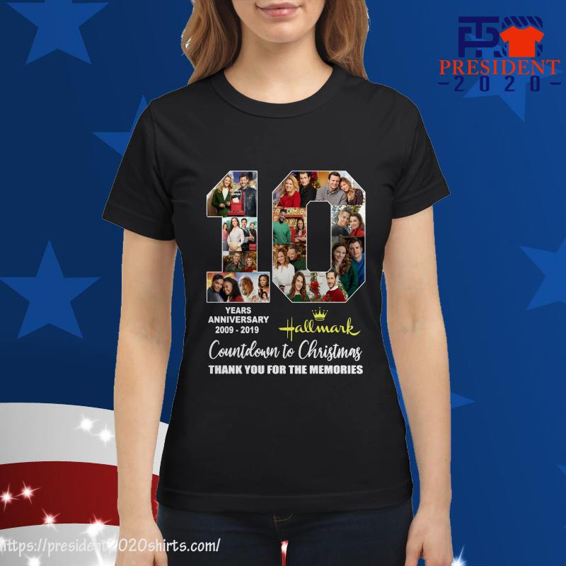10 Years anniversary of Hallmark countdown to christmas thank you for the memories ladies tee