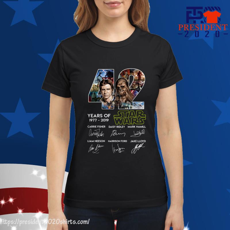 42 Years of Star Wars 1977 2019 Han Solo Chewbacca signature ladies tee