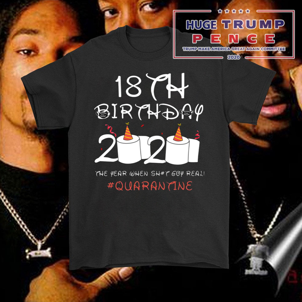 Shop Trump 2020 18th Birthday Quarantine Shirt
