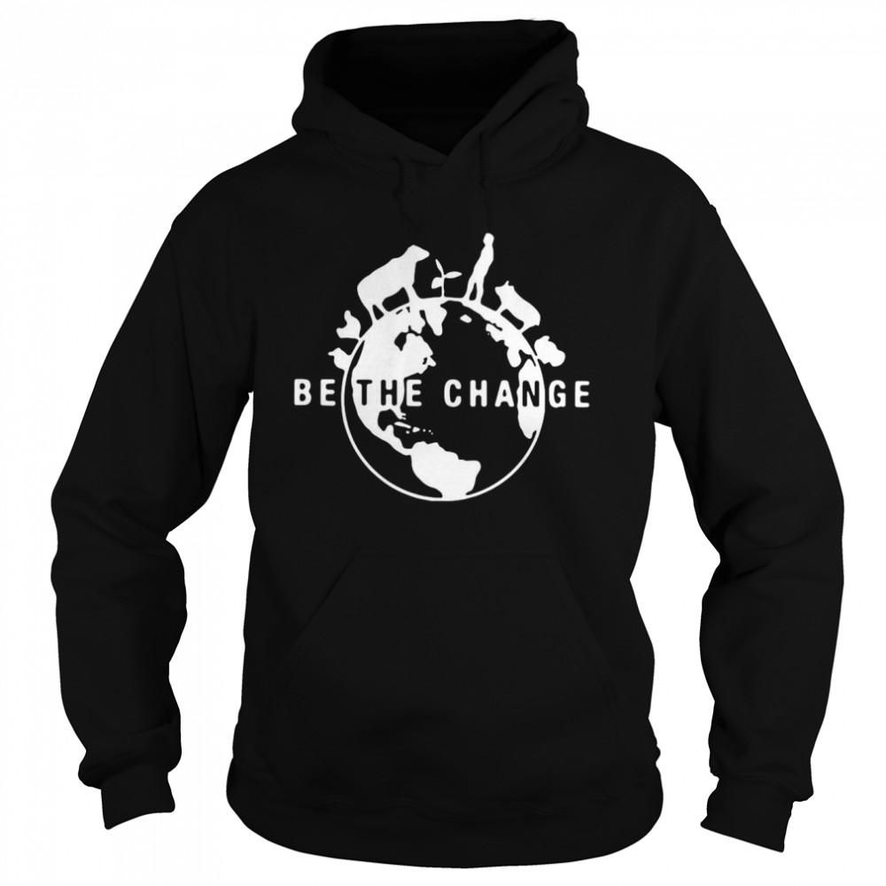 Be The Change 2020  Unisex Hoodie