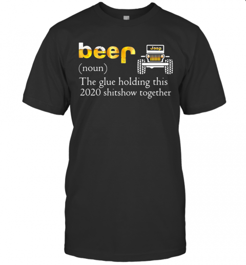 Car Noun The Glue Holding This 2020 Shitshow Together T-Shirt Classic Men's T-shirt