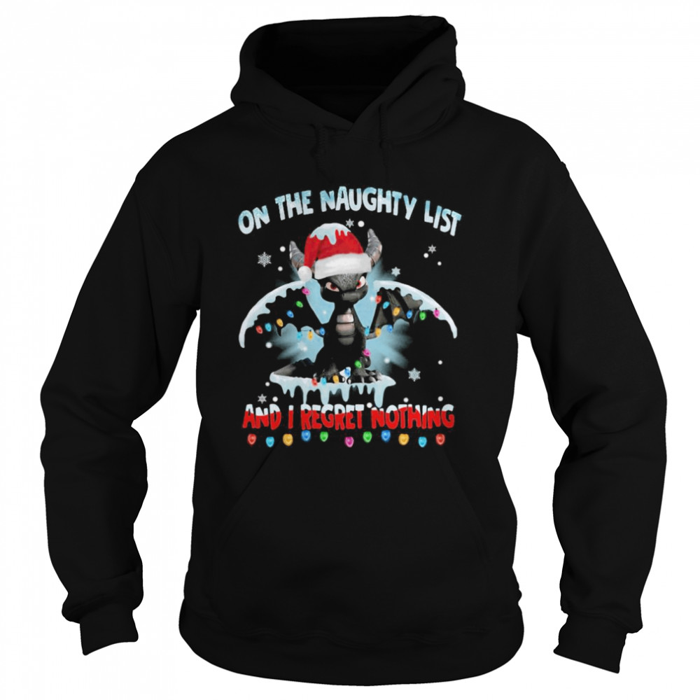 Dragon On The Naughty List And I Regret Nothing Christmas  Unisex Hoodie