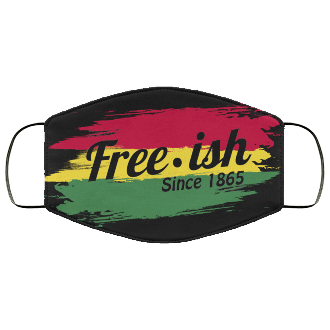 Free-ish Since 1865 Washable Reusable Custom  Printed Cloth Face Mask Cover Reusable machine washable