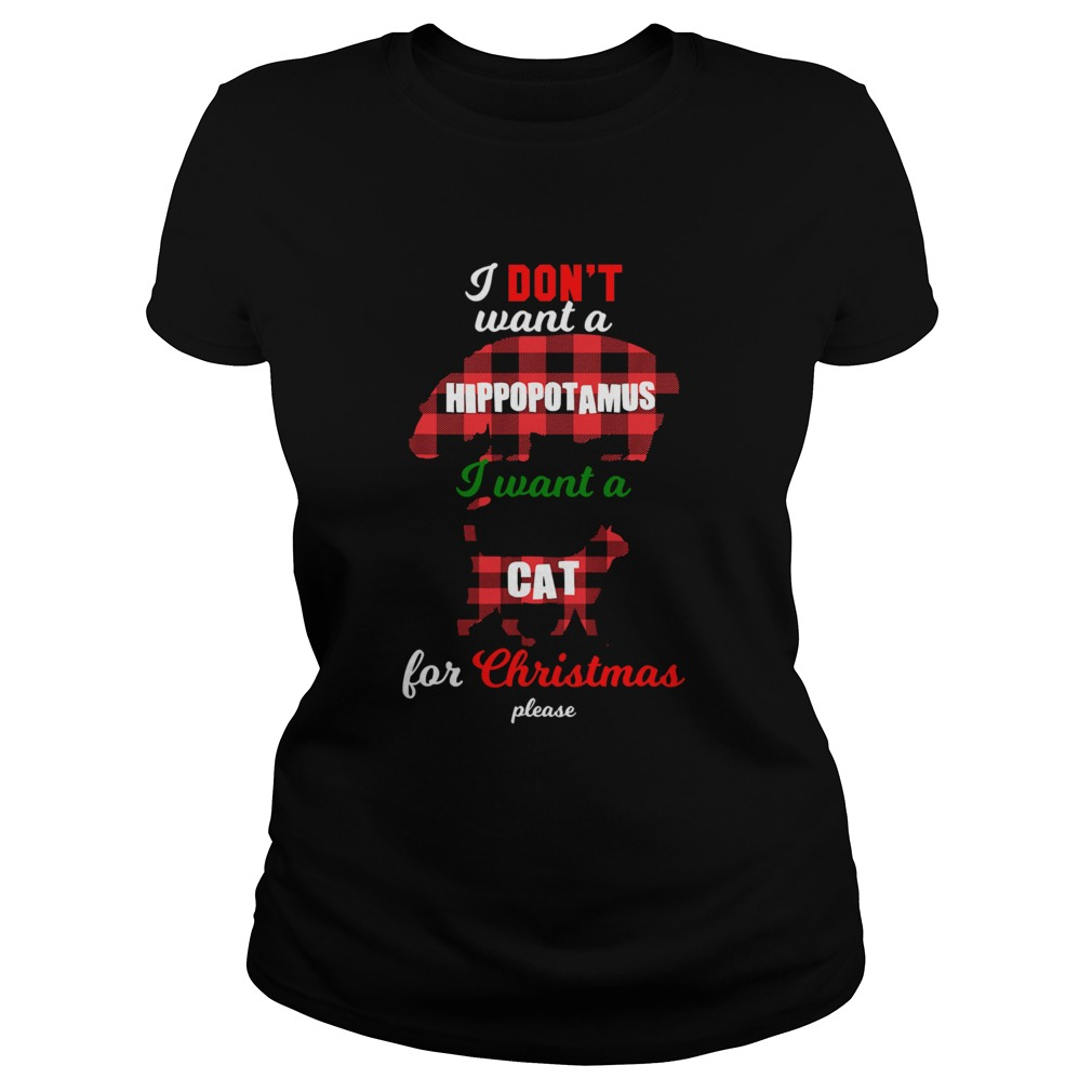 I Dont Want A Hippopotamus Cat For Christmas Please  Classic Ladies