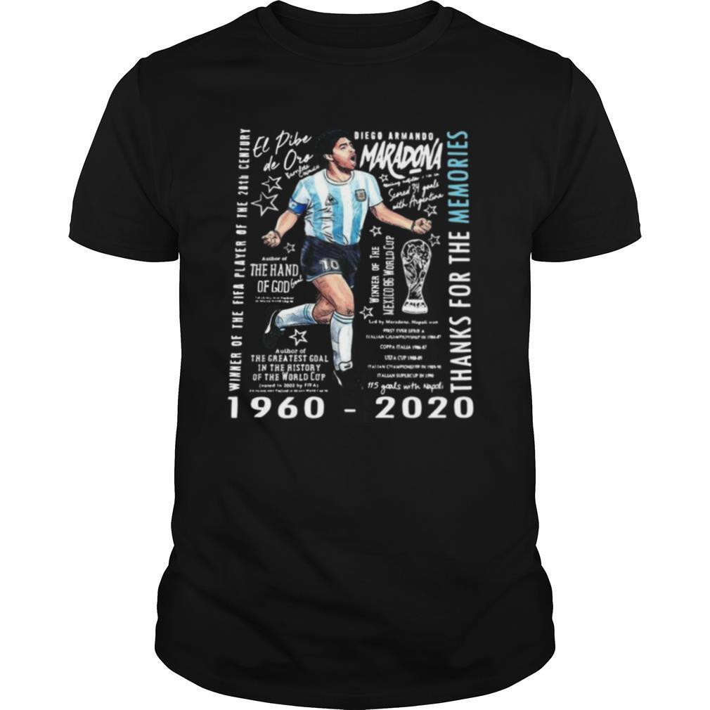 Winner Of The Fifa Player Of The 20th Century Diego Armando Maradona 1960 2020 Thank For The Memories shirt