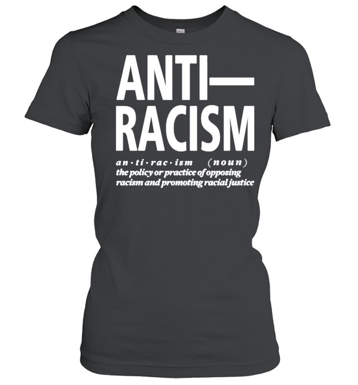AntI racism  Classic Women's T-shirt